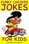 Funky Chicken Jokes For Kids