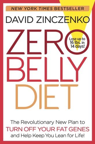 Zero Belly Diet - David Zinczenko - David Zinczenko