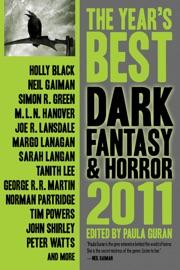 The Year's Best Dark Fantasy & Horror, 2011 Edition PDF Download