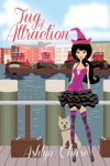 Tug Of Attraction Book 2 Love Spells Gone Wrong Series