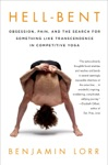 Hell-Bent Obsession Pain And The Search For Something Like Transcendence In Competitive Yoga