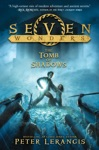 Seven Wonders Book 3 The Tomb Of Shadows