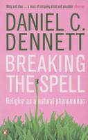 Daniel C. Dennett - Breaking the Spell artwork