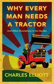 WHY EVERY MAN NEEDS A TRACTOR