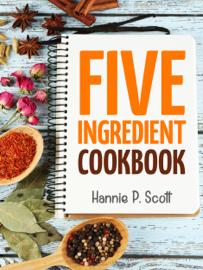 Five Ingredient Cookbook book