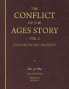 The Conflict Of The Ages Story Vol I