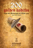Darussalam Publishers & Abdul Malik Mujahid - 200 Golden hadiths from The Messenger of Allah (S)  artwork