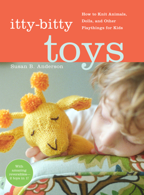 Itty-Bitty Toys - Susan B. Anderson book