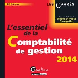 LESSENTIEL DE LA COMPTABILITé DE GESTION 2014