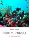Fishing Frenzy - Aquatic Futures