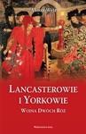 Lancasterowie I Yorkowie Wojna Dwch R