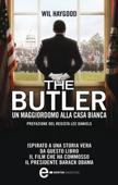 The Butler. Un maggiordomo alla Casa Bianca Book Cover