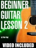 Beginner Guitar Lesson 2