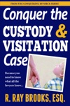 Conquering The Custody And Visitation Case