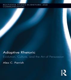 Adaptive Rhetoric