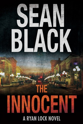 The Innocent: A Ryan Lock Thriller