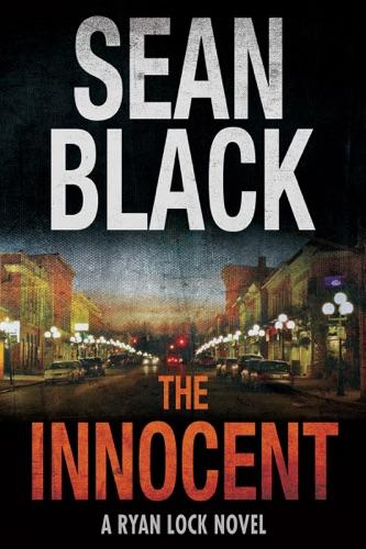 Sean Black - The Innocent: A Ryan Lock Thriller