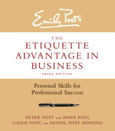 The Etiquette Advantage In Business Third Edition