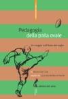 Pedagogia Della Palla Ovale Un Viaggio NellItalia Del Rugby