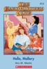 The Baby-Sitters Club #14: Hello, Mallory