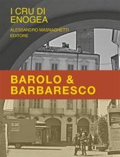 Barolo e Barbaresco: la classificazione
