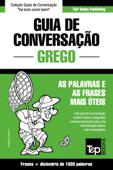 Guia de Conversação Português-Grego e dicionário conciso 1500 palavras Book Cover
