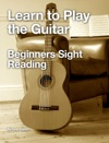 Learn To Play The Guitar - Beginners Sight Reading