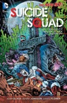 Suicide Squad Vol 3 Death Is For Suckers