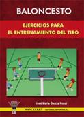 Baloncesto Ejercicios para el entrenamiento del tiro