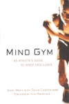 Mind Gym  An Athletes Guide To Inner Excellence