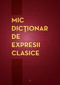 Mic dicționar de expresii clasice