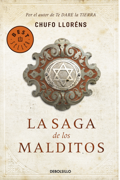 La saga de los malditos by Chufo Lloréns