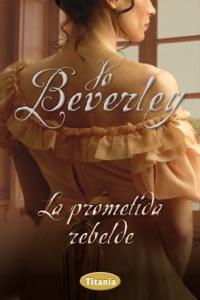 La prometida rebelde Book Cover