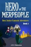Hero Of The Merpeople Ages 7-12