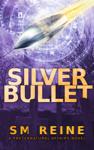 Silver Bullet (Preternatural Affairs, #2)