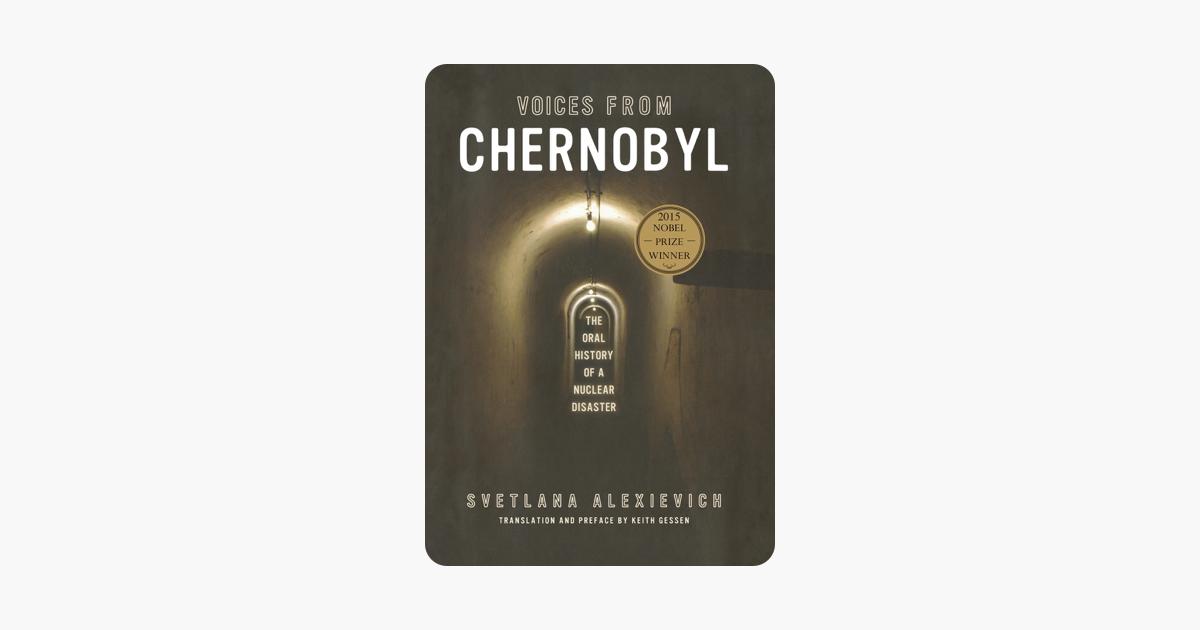 Voices from Chernobyl - Svetlana Alexievich & Keith Gessen