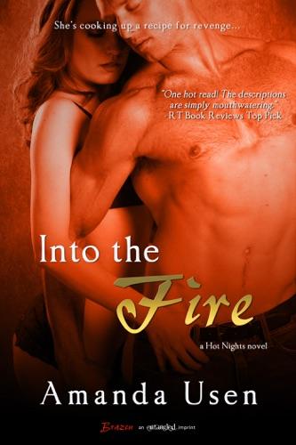 Into the Fire - Amanda Usen - Amanda Usen