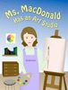Ms. MacDonald Has an Art Studio