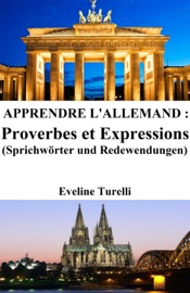 Apprendre l'Allemand: Proverbes et Expressions