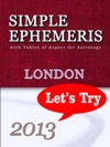 Simple Ephemeris With Tables Of Aspect For Astrology London 2013 Lets Try