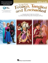 SONGS FROM FROZEN, TANGLED AND ENCHANTED - CELLO SONGBOOK