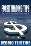 Forex Trading Tips: Top Tips for Successful Forex Trading