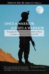 Once A Warrior--Always A Warrior