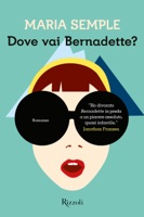 Dove vai Bernadette? ebook Download