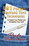 101 Pocket Writing Tips  Techniques To Inspire Your Fiction And Strengthen Your Craft