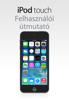 Apple Inc. - iPod touch felhasználói útmutató iOS 7.1 rendszerhez artwork