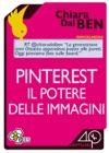 Pinterest Il Potere Delle Immagini