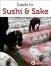 Guide To Sushi And Sake