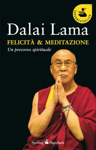 Felicità & meditazione Libro Cover