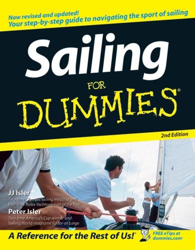 Sailing For Dummies - J. J. Isler & Peter Isler - J. J. Isler & Peter Isler